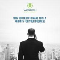 Make Tech a priority