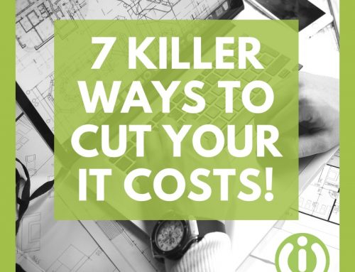 7 Killer Ways To Cut Your IT Costs