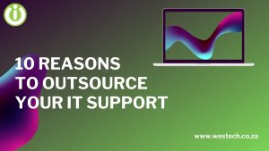 it companies in south africa westech it support company outsource it